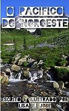 O Pacifico do Noroeste (A Serie da Natureza Livro 5)