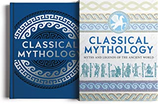 Classical Mythology: Myths and Legends of the Ancient World: Slip-case Edition