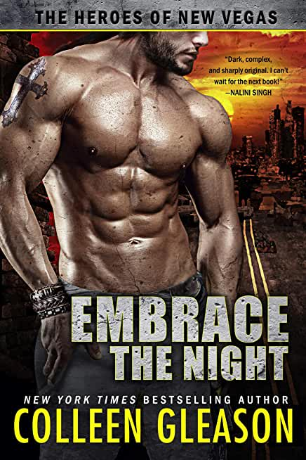Embrace the Night (The Heroes of New Vegas Book 2) (English Edition)