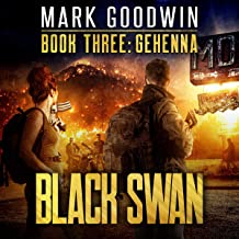 Gehenna: A Novel of America's Coming Financial Nightmare: Black Swan, Book Three