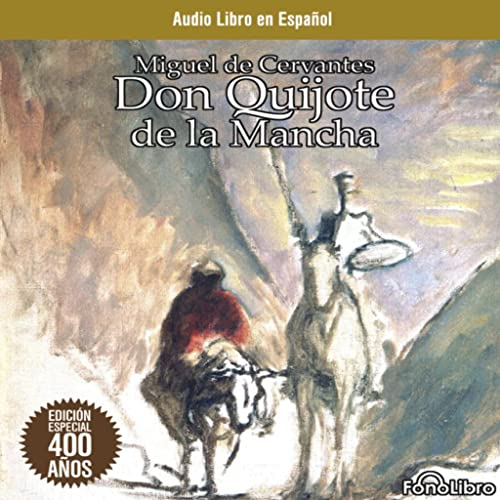 Don Quijote de la Mancha - Audiolibro