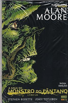 A Saga do Monstro do Pântano - Volume 1 - Nova Edição