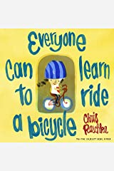 Everyone Can Learn to Ride a Bicycle Kindle Edition