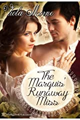 The Marquis' Runaway Miss Kindle Edition