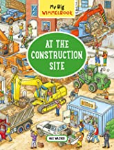 My Big Wimmelbook—At the Construction Site (My Big Wimmelbooks)