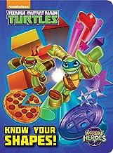 Know Your Shapes! (Teenage Mutant Ninja Turtles: Half-Shell Heroes) (Teenage Mutant Ninja Turtles (Random House)) (Nickelodeon Teenage Mutant Ninja Turtles)