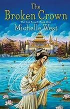 The Broken Crown (The Sun Sword Book 1)