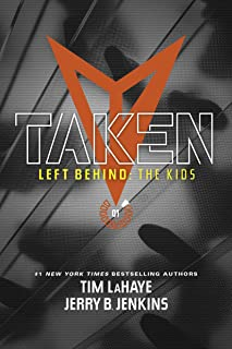 Taken (Left Behind: The Kids Collection Book 1)