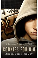Cookies for Gio: - a dystopian horror short story (ALM Short Story Series Book 2) Kindle Edition