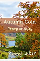 Autumn Gold: Poetry to enjoy Kindle Edition