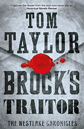 Brock's Traitor: A heart-stopping and page-turning historical thriller (The Westlake Chronicles)
