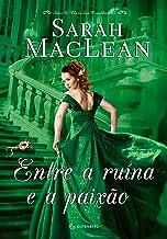 Entre a ruína e a paixão (O clube dos canalhas Livro 3) (Portuguese Edition)