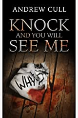 Knock and You Will See Me Kindle Edition