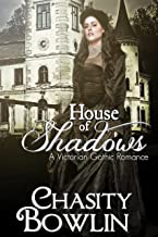 House of Shadows (The Victorian Gothic Collection Book 1)
