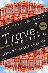 The Best American Travel Writing 2020 (The Best American Series ®) Kindle Edition