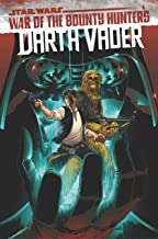 Star Wars: Darth Vader by Greg Pak Vol. 3: War Of The Bounty Hunters (Star Wars: Darth Vader (2020-))
