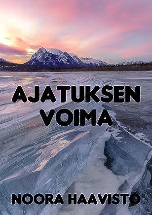 Ajatuksen voima (Finnish Edition)