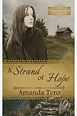 A Strand of Hope: A Great Depression Young Adult Christian Fiction Novella (Librarians of Willow Hollow Book 1) Kindle Edition