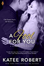 A Fool For You (Foolproof Love Book 3)