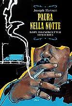 Paura nella notte: Dave Brandstetter mysteries (Italian Edition)
