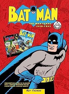 Batman: The War Years 1939-1945: Presenting over 20 classic full length Batman tales from the DC comics vault! (DC Comics:...