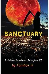 Sanctuary: A Colleen Broadhurst Adventure [5] Kindle Edition