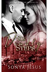 Six Deadly Steps (Escaping the Mafia) Kindle Edition
