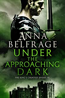 Under the Approaching Dark: The King's Greatest Enemy #3