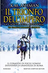 Il trionfo dell'impero. La caduta della Britannia Formato Kindle