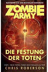 Zombie Army: Die Festung der Toten (German Edition) Kindle Edition