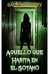 Aquello que Habita en el Sótano (Spanish Edition) Kindle Edition