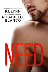 Need (Need Series Book 1) Kindle Edition