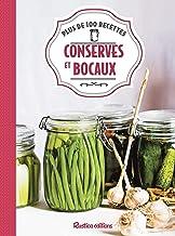 Livres Conserves et bocaux : Plus de 100 recettes PDF