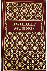 Twilight Musings Hardcover