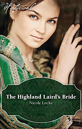 The Highland Laird's Bride (Lovers and Legends Book 3)
