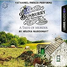 A Taste of Murder: Bunburry - A Cosy Mystery Series 3