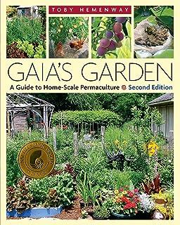 Gaia's Garden: A Guide to Home-Scale Permaculture 2ed: A Guide to Home-Scale Permaculture, 2nd Edition