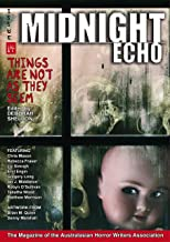 Midnight Echo Issue 14: Things Are Not As They Seem