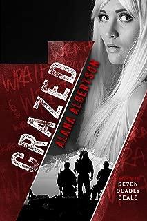 Crazed (Seven Deadly SEALs Book 3)