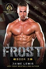 FROST (The Trident Series Book 3) Kindle Edition