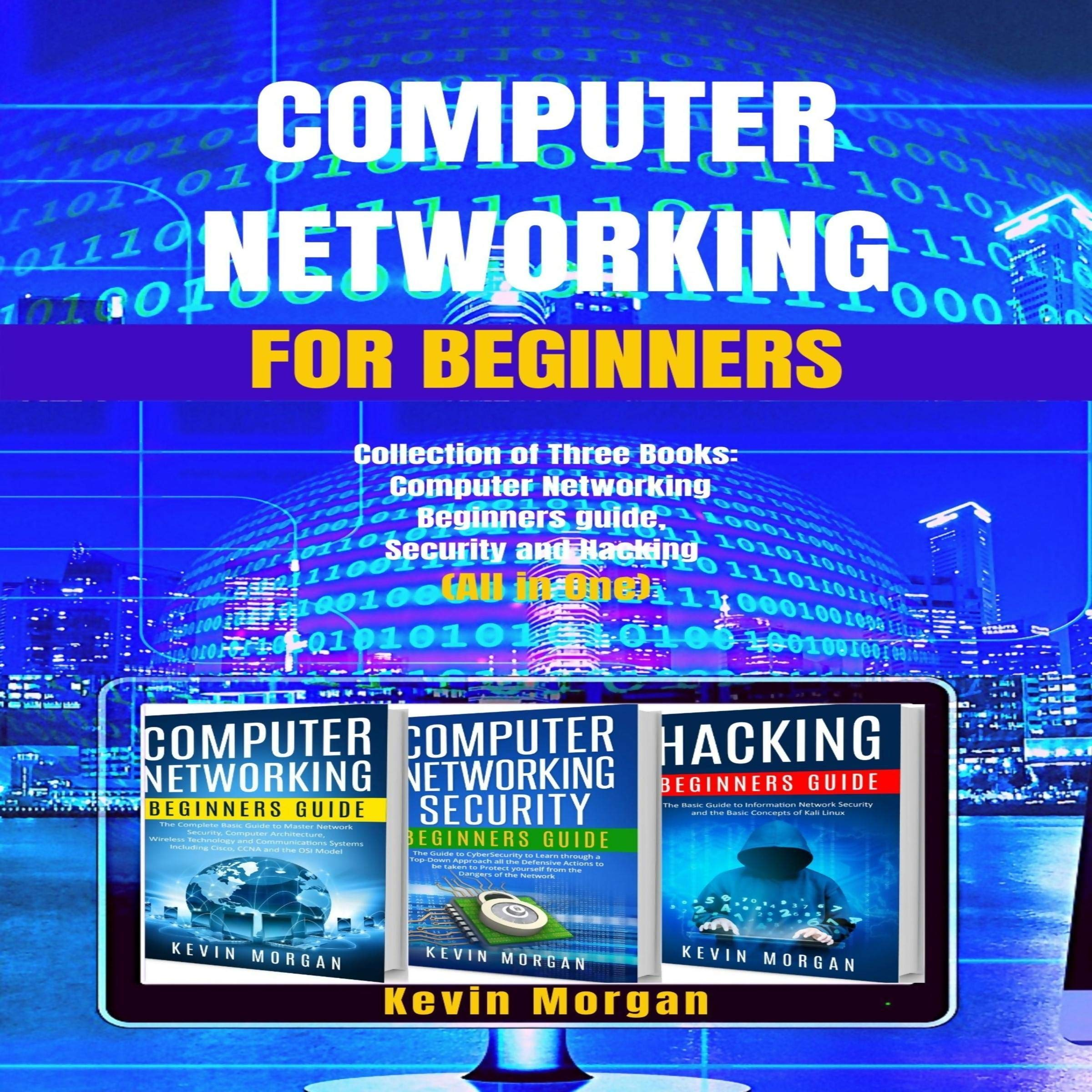 Image OfComputer Networking For Beginners: Collection Of Three Books: Computer Networking Beginners Guide, Security, And Hacking (...
