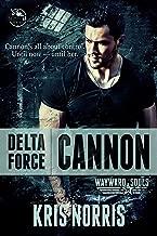 Delta Force: Cannon (Wayward Souls Book 1)