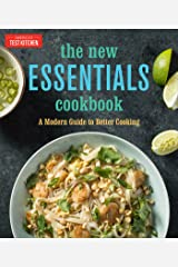 The New Essentials Cookbook: A Modern Guide to Better Cooking Kindle Edition