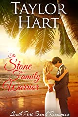 The Stone Family Warrior: Women's Fiction with a lot of Romance (South Port Beach Romances Book 5) Kindle Edition