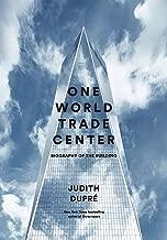 Best one world trade center judith dupre Reviews