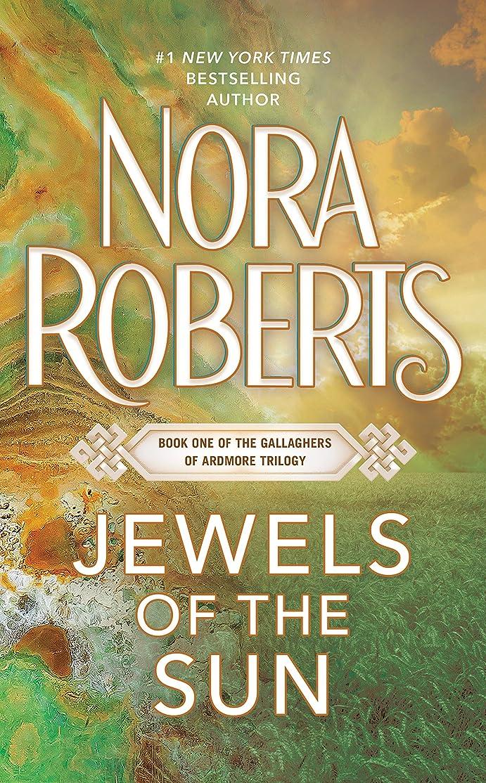 森問い合わせに向かってJewels of the Sun (The Gallaghers of Ardmore, Book 1)