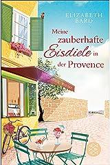 Meine zauberhafte Eisdiele in der Provence (German Edition) Kindle Edition