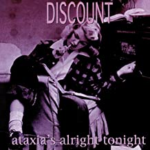 Ataxia's Alright Tonight