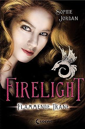 Firelight 2 - Flammende Träne (German Edition)