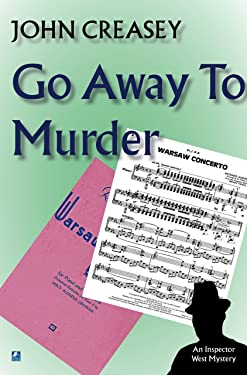 Go Away To Murder (Inspector Roger West)